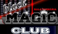 Discothek Black Magic in Balatonmariafürdö